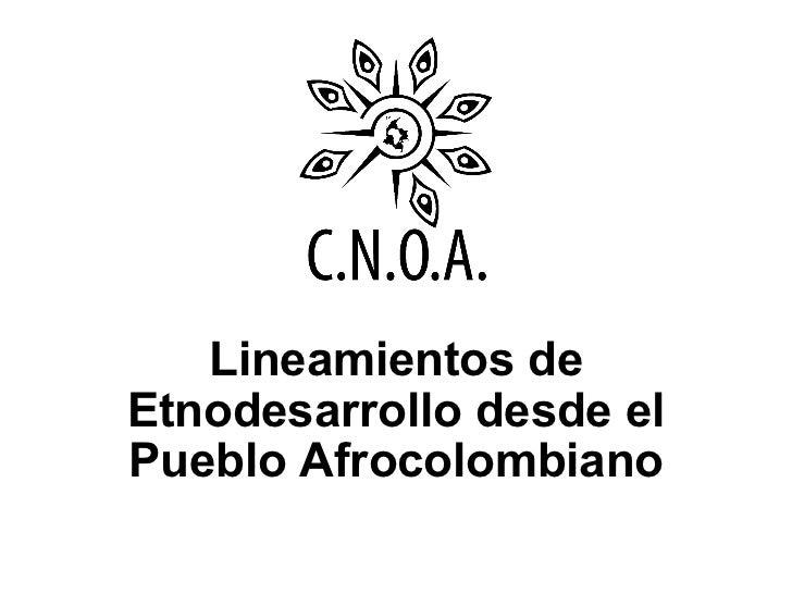 Lineamientos de Etnodesarrollo desde el Pueblo Afrocolombiano