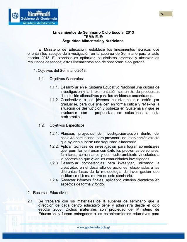 Lineamientos de Seminario Ciclo Escolar 2013TEMA EJE:Seguridad Alimentaria y NutricionalEl Ministerio de Educación, establ...