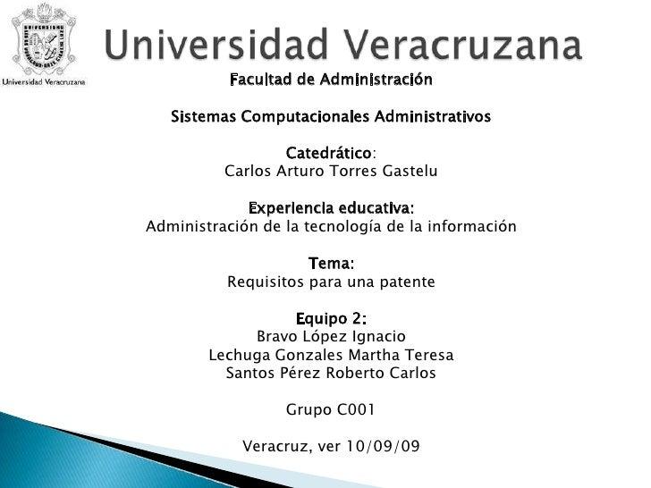 Universidad Veracruzana<br />Facultad de Administración<br />Sistemas Computacionales Administrativos<br />Catedrático:<br...