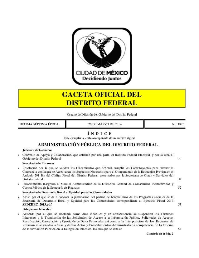 GACETA OFICIAL DEL DISTRITO FEDERAL Órgano de Difusión del Gobierno del Distrito Federal DÉCIMA SÉPTIMA ÉPOCA 26 DE MARZO ...
