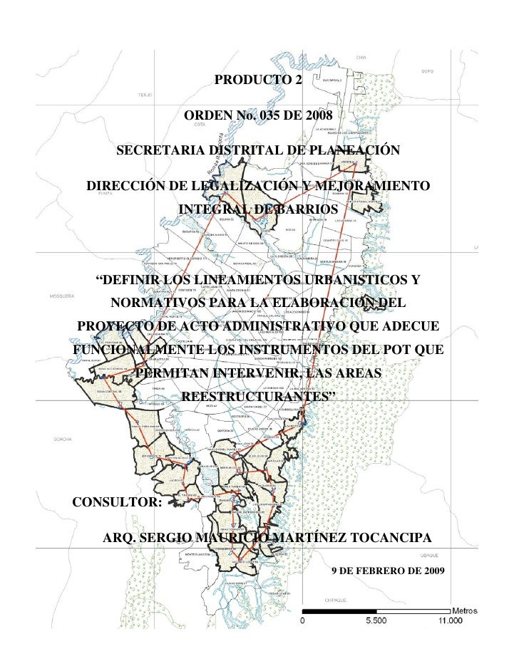 PRODUCTO 2               ORDEN No. 035 DE 2008       SECRETARIA DISTRITAL DE PLANEACIÓN   DIRECCIÓN DE LEGALIZACIÓN Y MEJO...