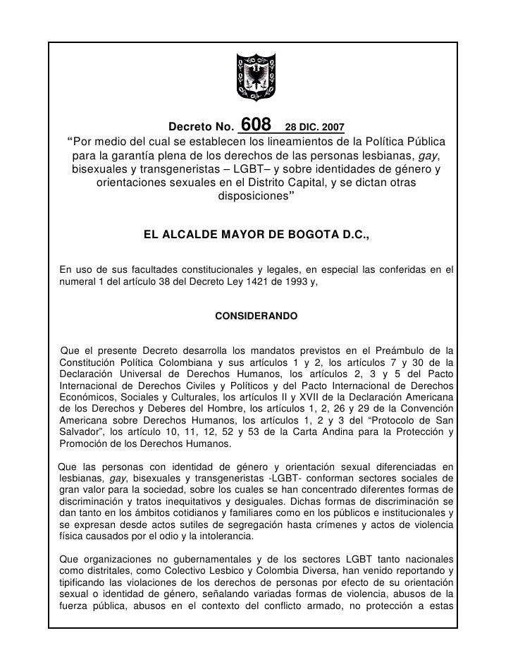 """Decreto No. 608 28 DIC. 2007   """"Por medio del cual se establecen los lineamientos de la Política Pública    para la garant..."""