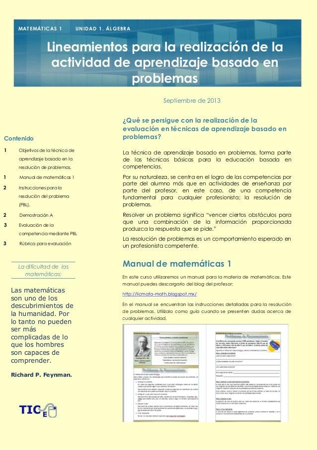 M AT E M ÁT I C A S 1  U NI D AD 1 . ÁL G E B R A  Lineamientos para la realización de la actividad de aprendizaje basado ...