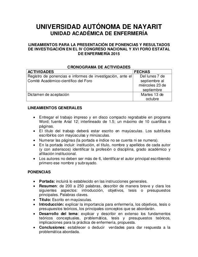 UNIVERSIDAD AUTÓNOMA DE NAYARIT UNIDAD ACADÉMICA DE ENFERMERÍA LINEAMIENTOS PARA LA PRESENTACIÓN DE PONENCIAS Y RESULTADOS...