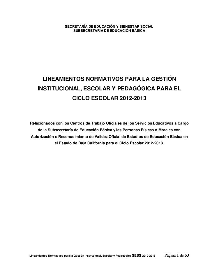 SECRETARÍA DE EDUCACIÓN Y BIENESTAR SOCIAL                             SUBSECRETARÍA DE EDUCACIÓN BÁSICA         LINEAMIEN...