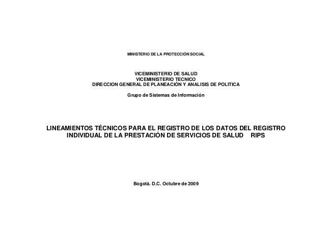 MINISTERIO DE LA PROTECCIÓN SOCIAL VICEMINISTERIO DE SALUD VICEMINISTERIO TECNICO DIRECCION GENERAL DE PLANEACIÓN Y ANALIS...