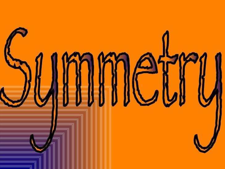 symmetry presention by disha