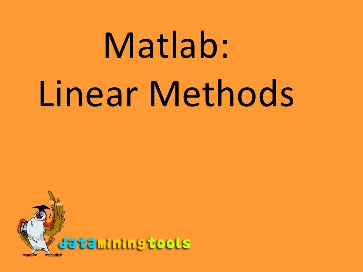 Matlab: Linear Methods, Quantiles