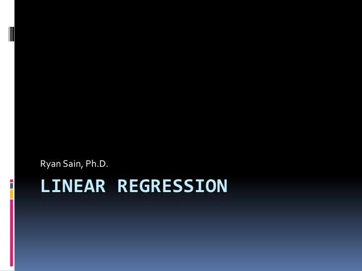 Linear regression<br />Ryan Sain, Ph.D.<br />