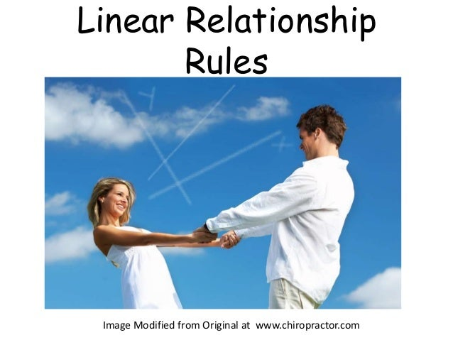 Linear Relationship Rules Image Modified from Original at www.chiropractor.com