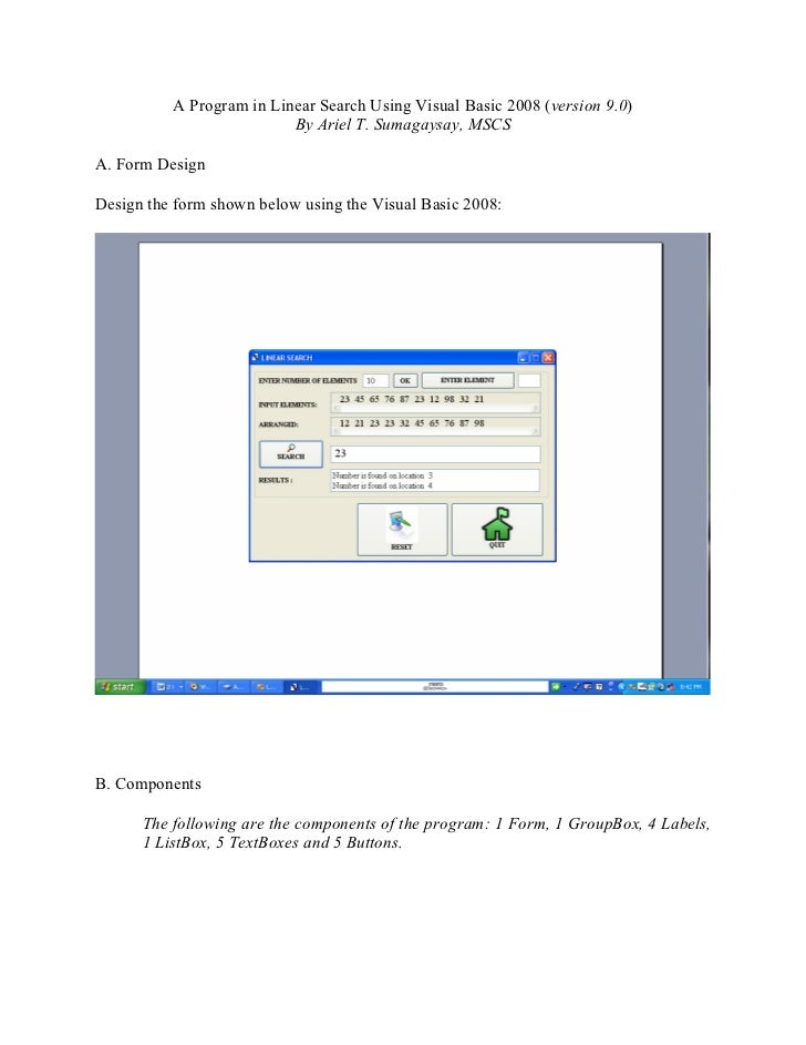 A Program in Linear Search Using Visual Basic 2008 (version 9.0)                          By Ariel T. Sumagaysay, MSCSA. F...