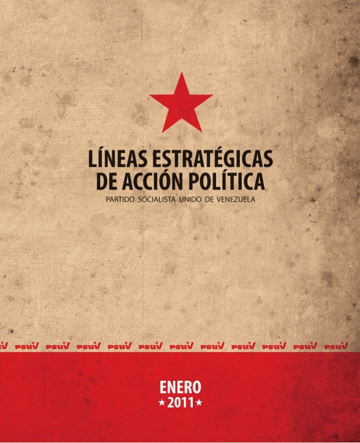 2       Enero - 2011                                                               LÍNEAS ESTRATÉGICAS DE ACCIÓN POLÍTICAS...