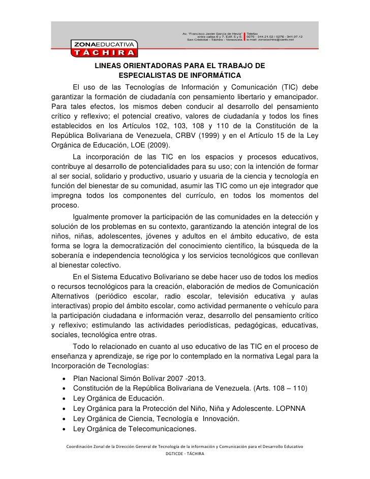 1                      LINEAS ORIENTADORAS PARA EL TRABAJO DE                           ESPECIALISTAS DE INFORMÁTICA      ...