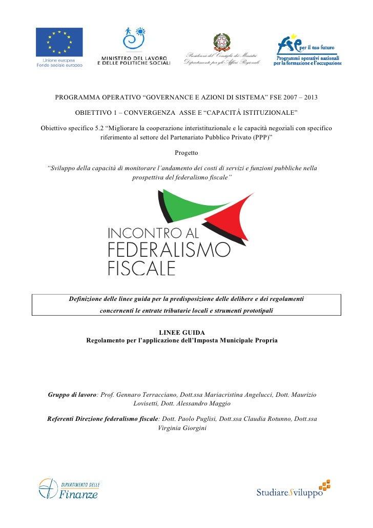 """PROGRAMMA OPERATIVO """"GOVERNANCE E AZIONI DI SISTEMA"""" FSE 2007 – 2013            OBIETTIVO 1 – CONVERGENZA ASSE E """"CAPACITÀ..."""