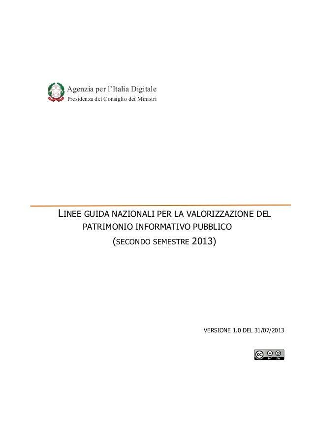 Agenzia per l'Italia Digitale Presidenza del Consiglio dei Ministri  LINEE GUIDA NAZIONALI PER LA VALORIZZAZIONE DE...