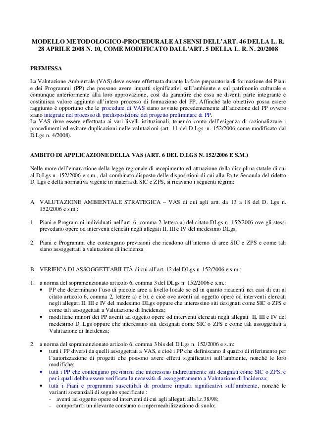 MODELLO METODOLOGICO-PROCEDURALE AI SENSI DELL'ART. 46 DELLA L. R. 28 APRILE 2008 N. 10, COME MODIFICATO DALL'ART. 5 DELLA...