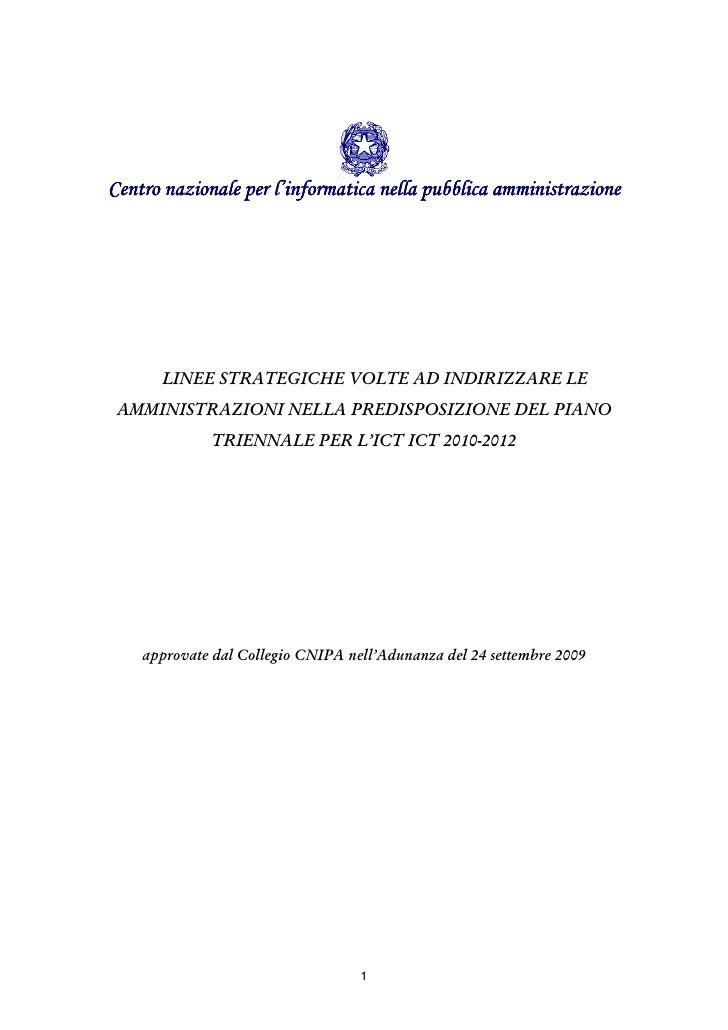 Centro nazionale per l'informatica nella pubblica amministrazione           LINEE STRATEGICHE VOLTE AD INDIRIZZARE LE  AMM...