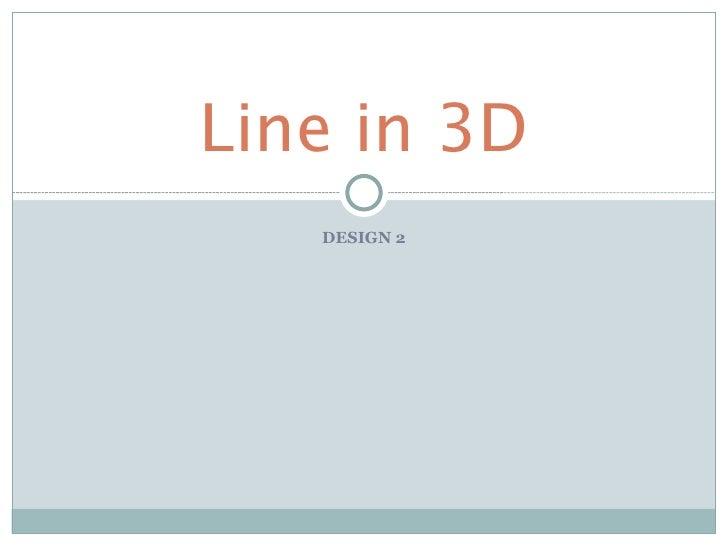 Line In 3 D