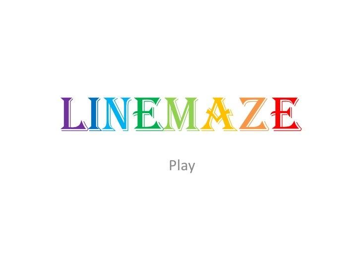 linemaze    Play