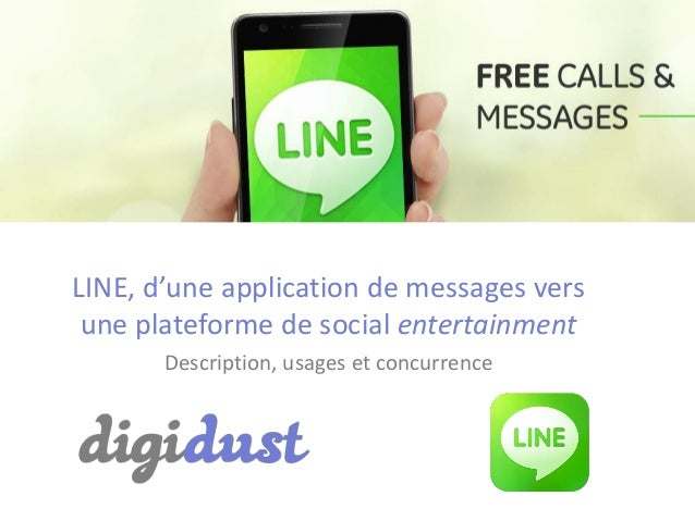LINE, d'une application de messages versune plateforme de social entertainmentDescription, usages et concurrence