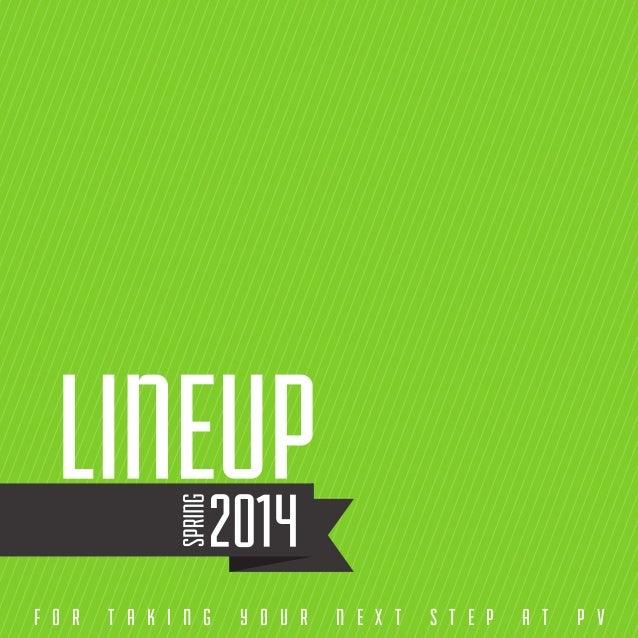 Spring 2014 PV Lineup