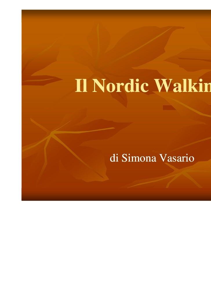 Il Nordic Walking    di Simona Vasario