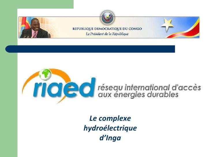 Le complexe hydroélectrique d'Inga