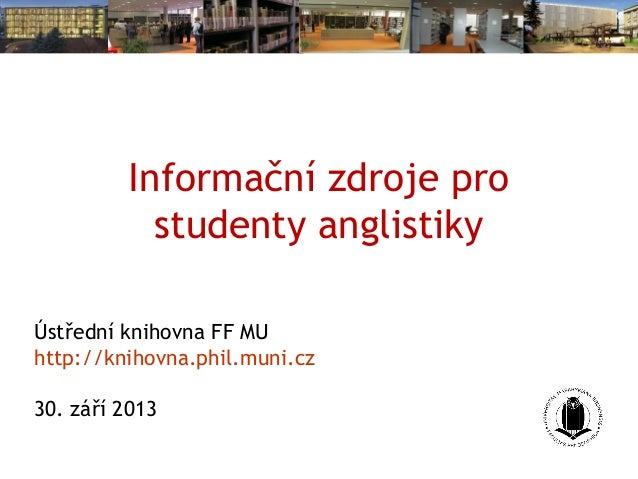 Informační zdroje pro studenty anglistiky