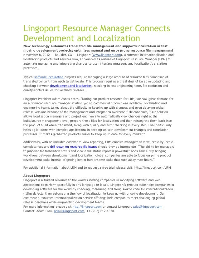 Lingoport Resource Manager ConnectsDevelopment and LocalizationNew technology automates translated file management and sup...