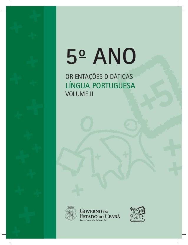 5o ANO ORIENTAÇÕES DIDÁTICAS LÍNGUA PORTUGUESA VOLUME II
