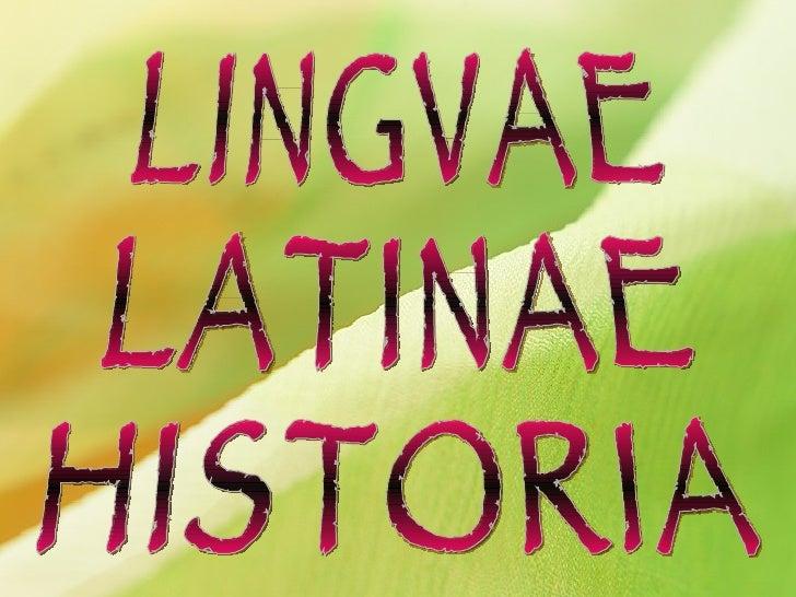 LINGVAE LATINAE HISTORIA