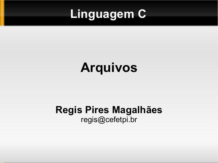 Linguagem C 10 Arquivos