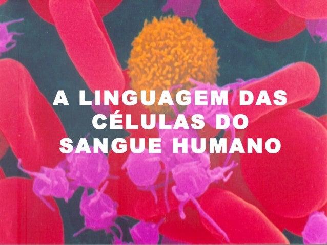 Linguagem das células