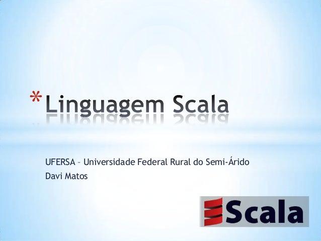 * UFERSA – Universidade Federal Rural do Semi-Árido  Davi Matos
