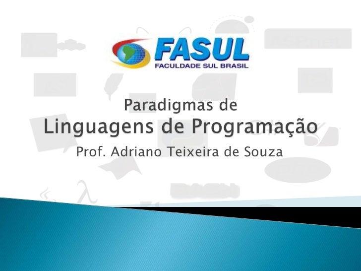 Paradigmas de Linguagens de Programação - Classificações