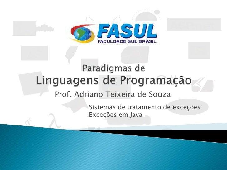 Paradigmas de Linguagens de Programação - Tratamento de Exceções
