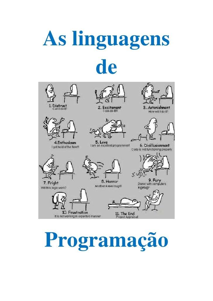 As linguagens       de     Programação