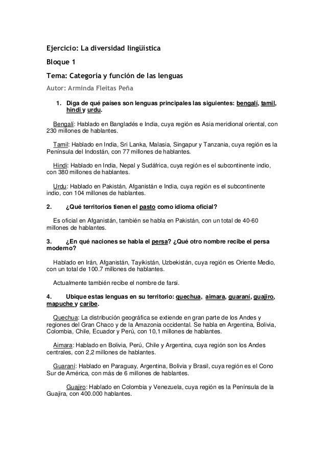 Ejercicio: La diversidad lingüística Bloque 1 Tema: Categoría y función de las lenguas Autor: Arminda Fleitas Peña 1. Diga...