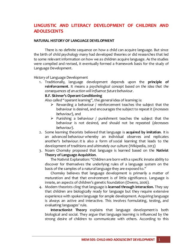 MEM 505: CHILD AND ADOLESCENT DEVELOPMENT 1 LINGUISTIC AND LITERACY DEVELOPMENT OF CHILDREN AND ADOLESCENTS NATURAL HISTOR...
