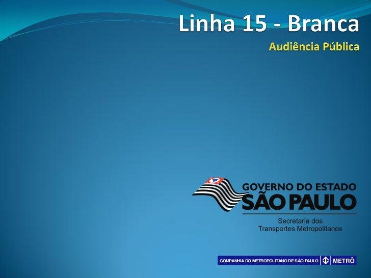 COMPANHIA DO METROPOLITANO DE SÃO PAULO