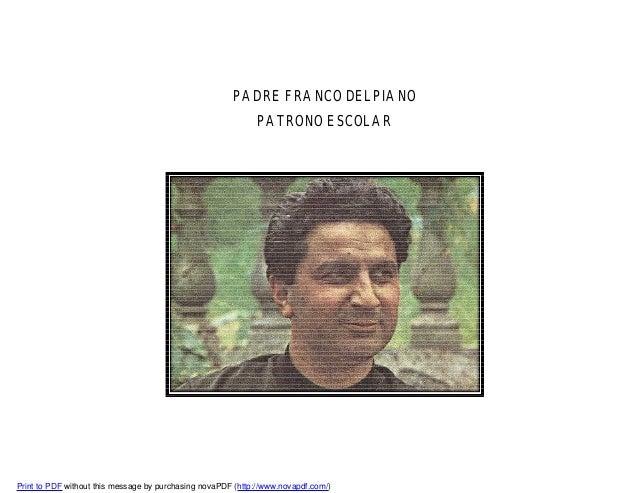PADRE FRANCO DELPIANO PATRONO ESCOLAR  Print to PDF without this message by purchasing novaPDF (http://www.novapdf.com/)