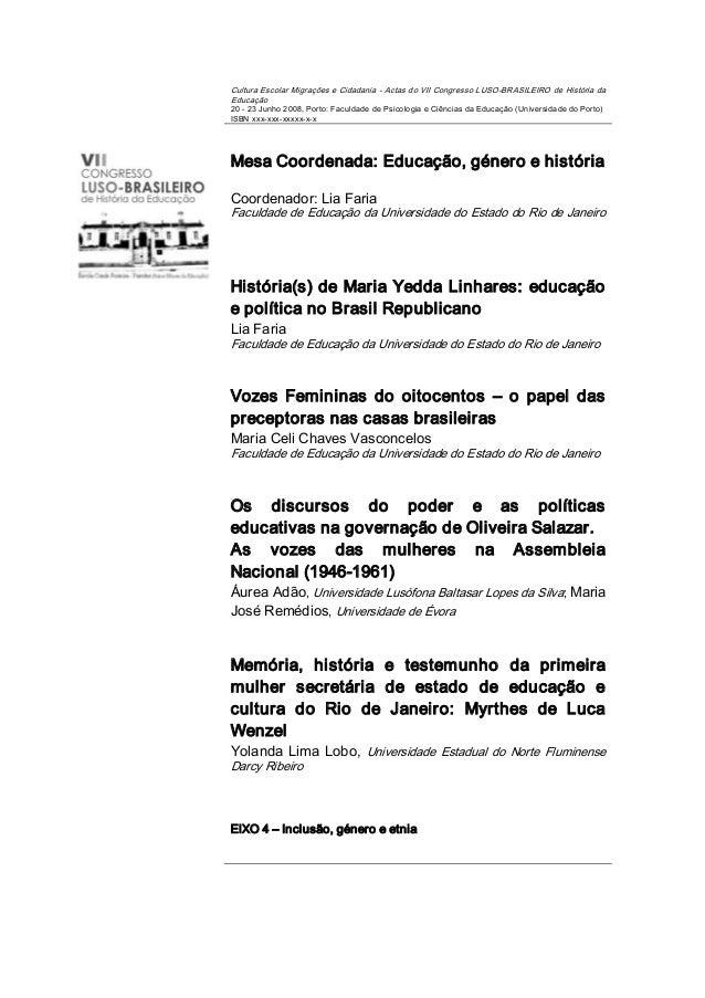 CulturaEscolarMigraçõeseCidadaniaActasdoVIICongressoLUSOBRASILEIROdeHistóriadaEducação2023Junho2008,...