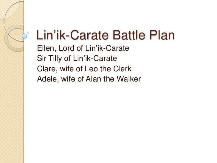 Linik Carate Battle Plan
