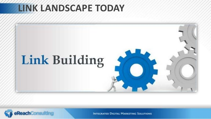 The Link Landscape Today: Link Building vs. Content Strategies