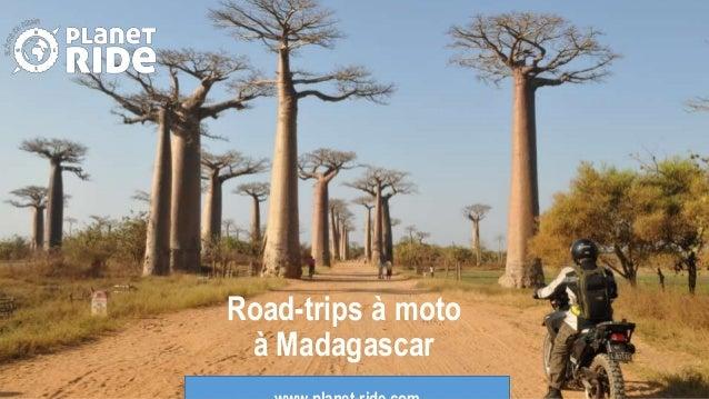 Road-trips à moto à Madagascar