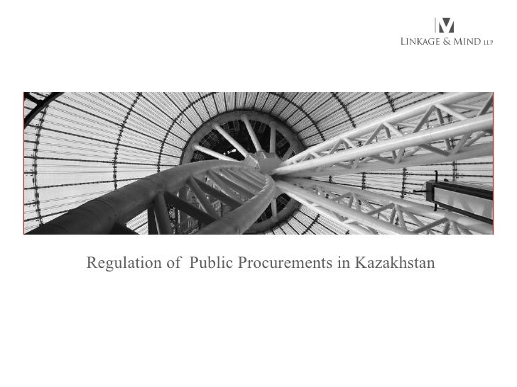 Regulation of  Public Procurements in Kazakhstan