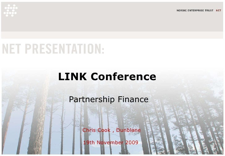 LINK Conference   Partnership Finance Chris Cook , Dunblane 19th November 2009