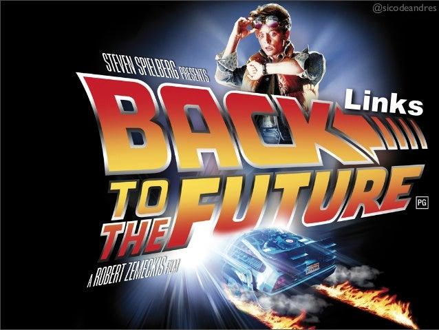 Back Links to the Future - Sico de Andrés