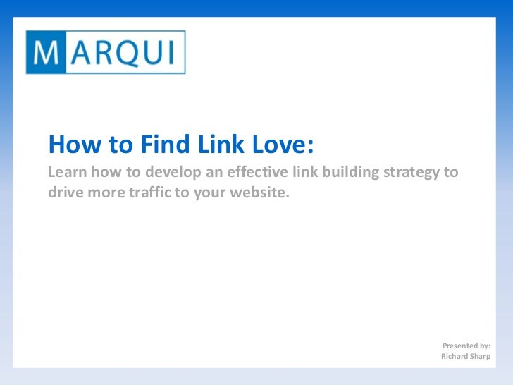 titleHow to Find Link Love:Learn how to develop an effective link building strategy todrive more traffic to your website. ...