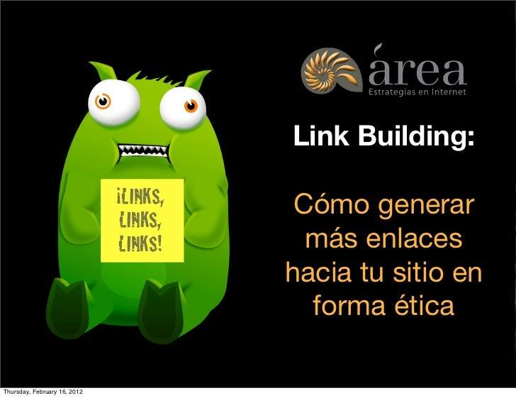 Link Building:                              ¡LINKS,                                  Cómo generar                         ...